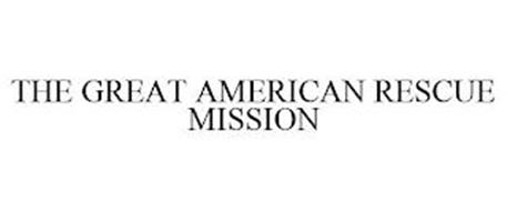 THE GREAT AMERICAN RESCUE MISSION