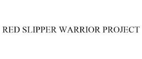 RED SLIPPER WARRIOR PROJECT