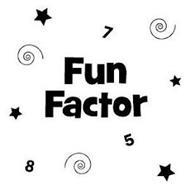 FUN FACTOR 758