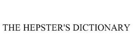 THE HEPSTER'S DICTIONARY