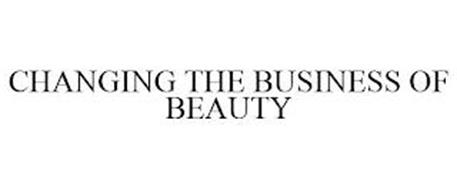 CHANGING THE BUSINESS OF BEAUTY