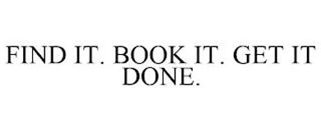 FIND IT. BOOK IT. GET IT DONE.