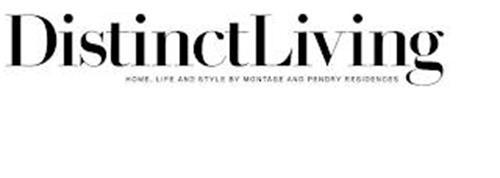 DISTINCT LIVING, HOME, LIFE AND STYLE BY MONTAGE AND PENDRY RESIDENCES
