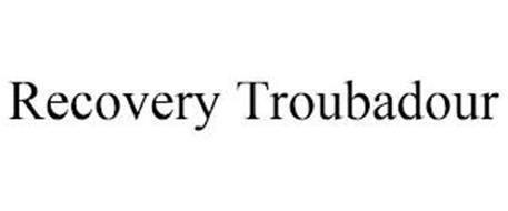 RECOVERY TROUBADOUR