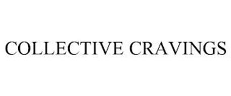 COLLECTIVE CRAVINGS