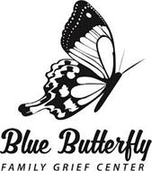 BLUE BUTTERFLY FAMILY GRIEF CENTER