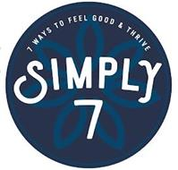 7 WAYS TO FEEL GOOD & THRIVE SIMPLY 7