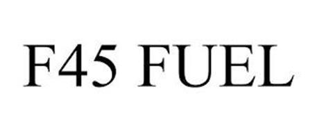 F45 FUEL