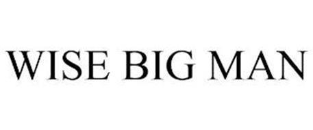 WISE BIG MAN