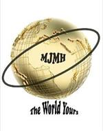 MJMH THE WORLD YOURS