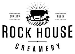 QUALITY FRESH ROCK HOUSE CREAMERY