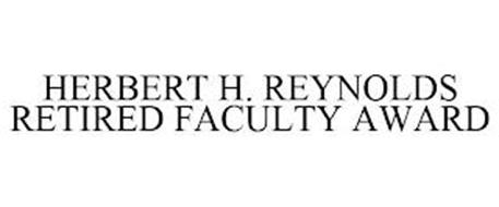 HERBERT H. REYNOLDS RETIRED FACULTY AWARD