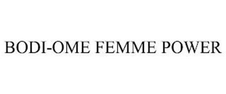 BODI-OME FEMME POWER