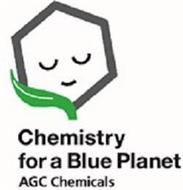 CHEMISTRY FOR A BLUE PLANET AGC CHEMICALS