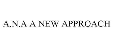 A.N.A A NEW APPROACH
