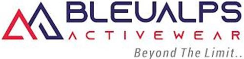 BLEUALPS ACTIVEWEAR BEYOND THE LIMIT..