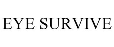 EYE SURVIVE