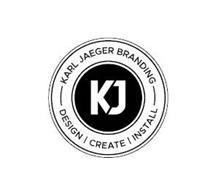 KJ KARL JAEGER BRANDING DESIGN CREATE INSTALL