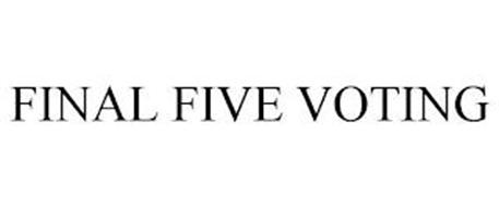 FINAL FIVE VOTING