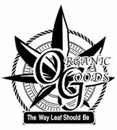 ORGANIC GOODS THE WAY LEAF SHOULD BE