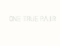 ONE TRUE PAIR