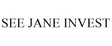 SEE JANE INVEST