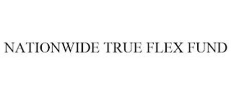 NATIONWIDE TRUE FLEX FUND