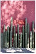MÉXICO MI AMOR