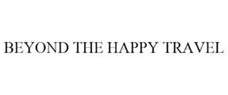 BEYOND THE HAPPY TRAVEL