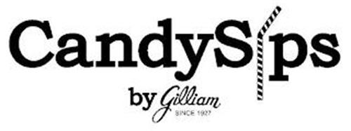 CANDYSIPS BY GILLIAM SINCE 1927
