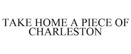 TAKE HOME A PIECE OF CHARLESTON