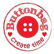 BUTTONBAG CREATE TIME