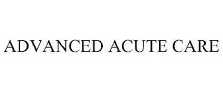 ADVANCED ACUTE CARE