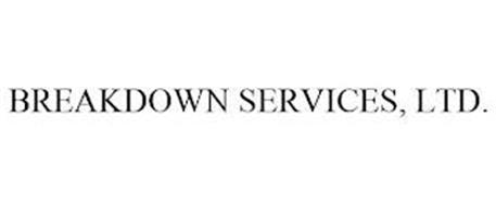 BREAKDOWN SERVICES, LTD.