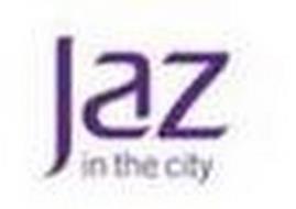 JAZ IN THE CITY