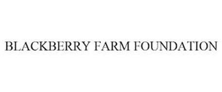 BLACKBERRY FARM FOUNDATION