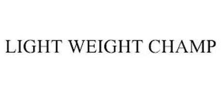 LIGHT WEIGHT CHAMP
