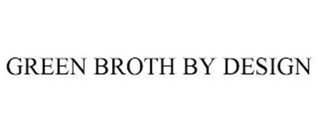 GREEN BROTH BY DESIGN