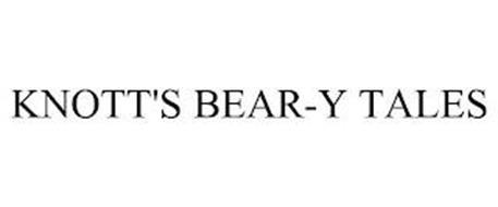 KNOTT'S BEAR-Y TALES