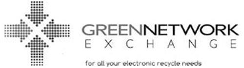 GREEN NETWORK EXAHANGE FOR ALL YOUR ELECTRONIC RECYCLE NEEDS
