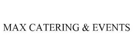 MAX CATERING & EVENTS