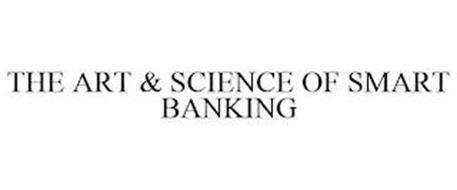 THE ART & SCIENCE OF SMART BANKING