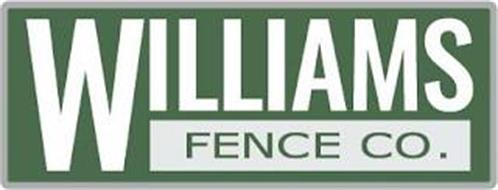 WILLIAMS FENCE CO.