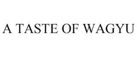 A TASTE OF WAGYU