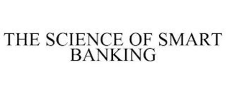 THE SCIENCE OF SMART BANKING