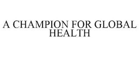 A CHAMPION FOR GLOBAL HEALTH