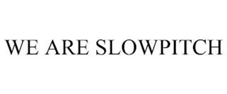 WE ARE SLOWPITCH