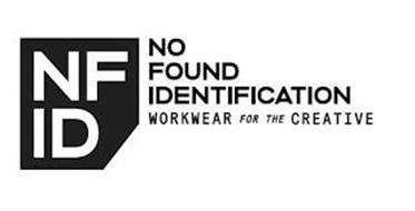 NFID NO FOUND IDENTIFICATION WORKWEAR FOR THE CREATIVE