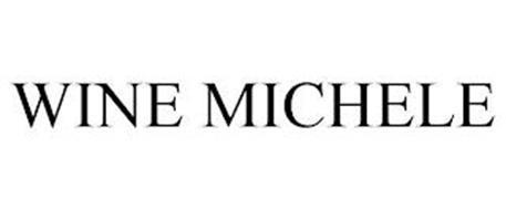 WINE MICHELE