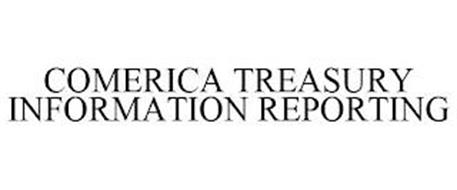 COMERICA TREASURY INFORMATION REPORTING